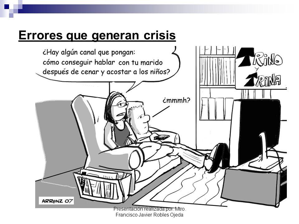 Errores que generan crisis