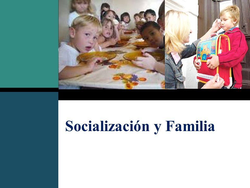 Socialización y Familia
