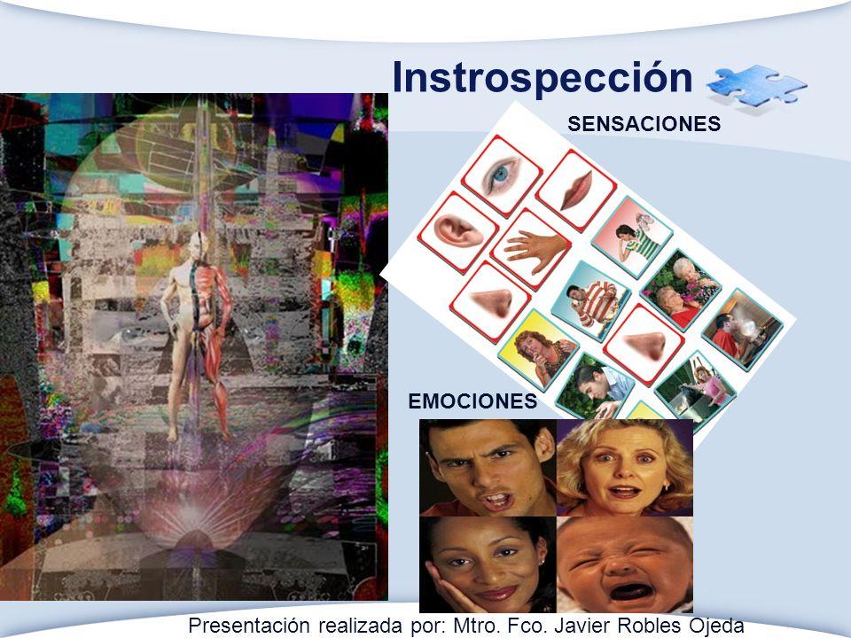 Instrospección SENSACIONES EMOCIONES