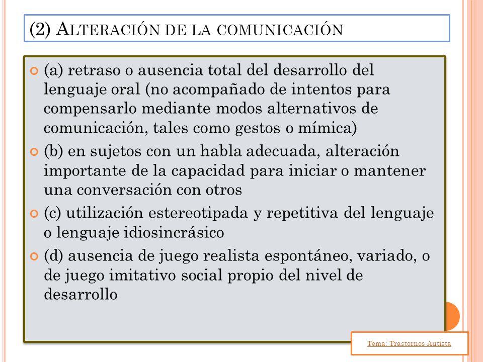 (2) Alteración de la comunicación