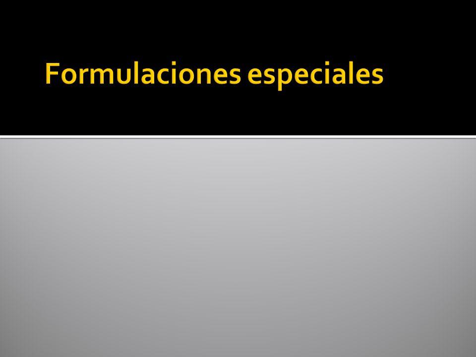 Formulaciones especiales