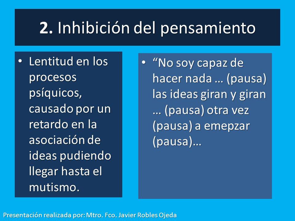 2. Inhibición del pensamiento