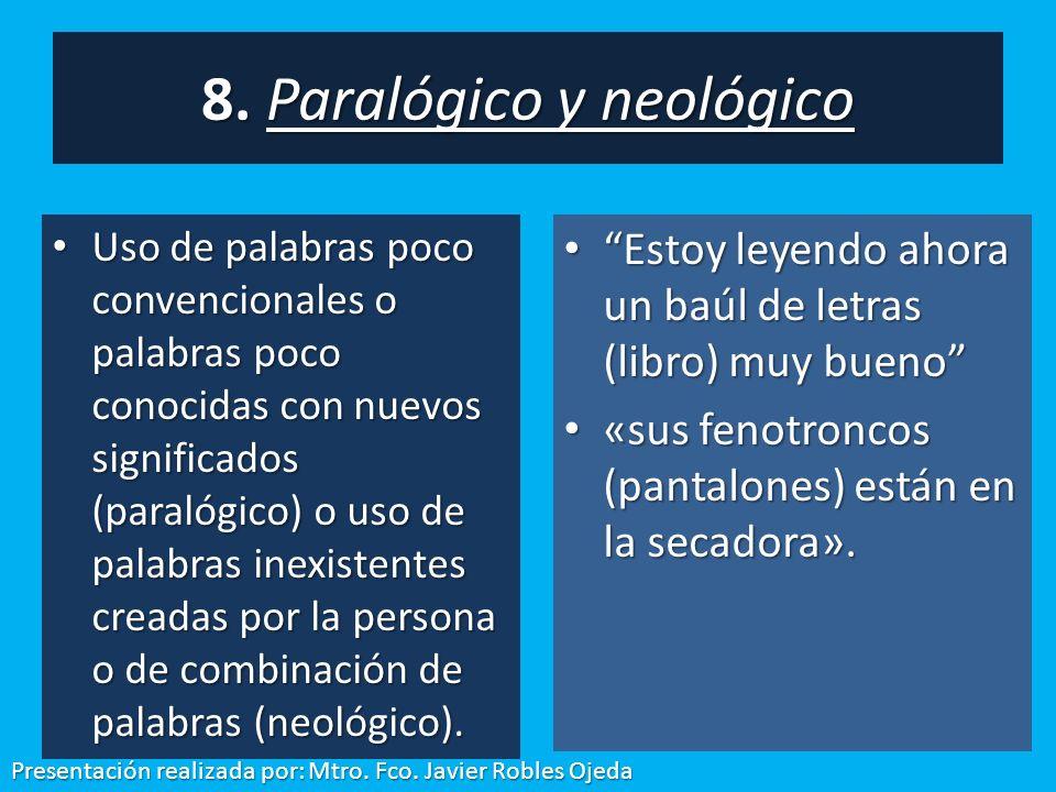 8. Paralógico y neológico