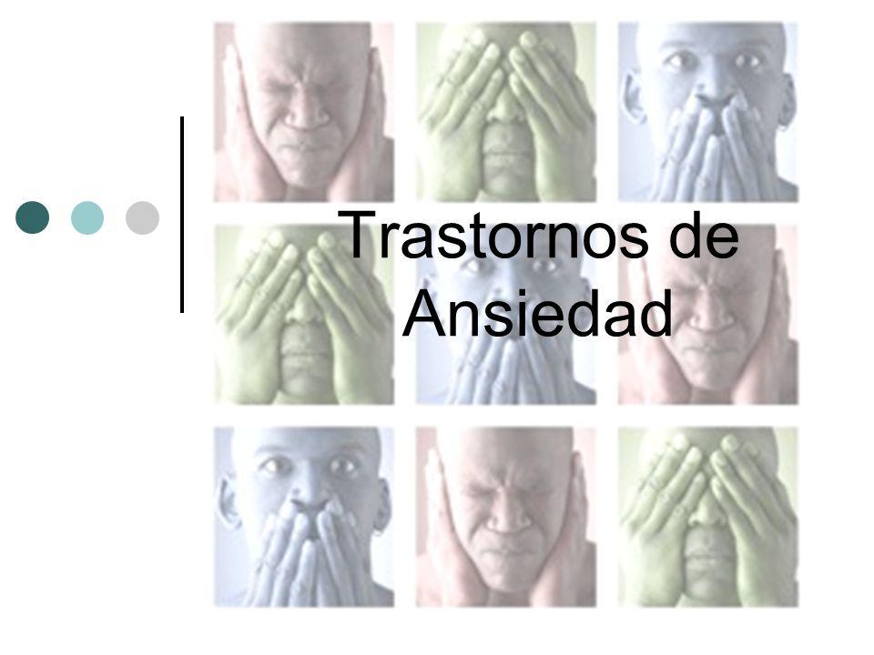Trastornos de Ansiedad