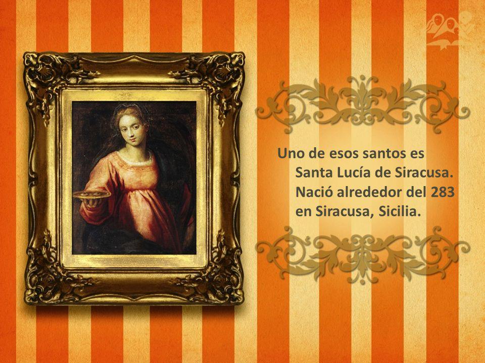 Uno de esos santos es Santa Lucía de Siracusa