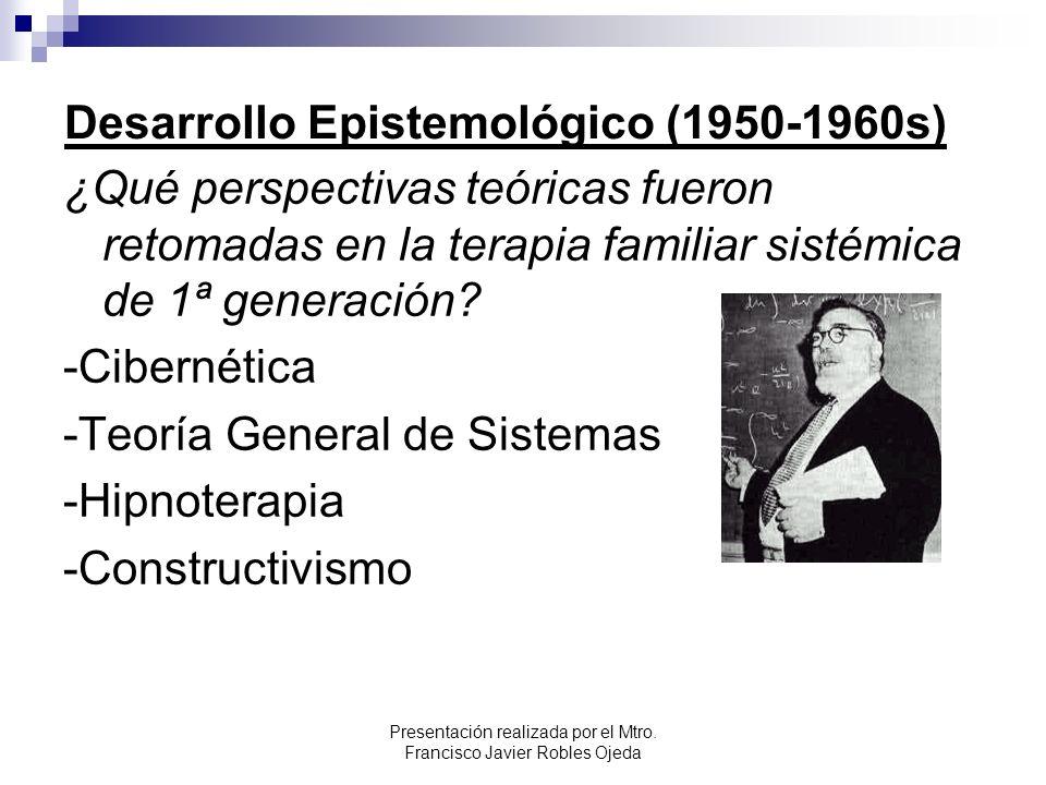 Desarrollo Epistemológico (1950-1960s)