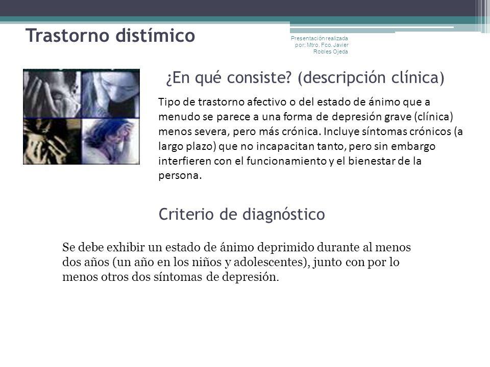 Trastorno distímico ¿En qué consiste (descripción clínica)