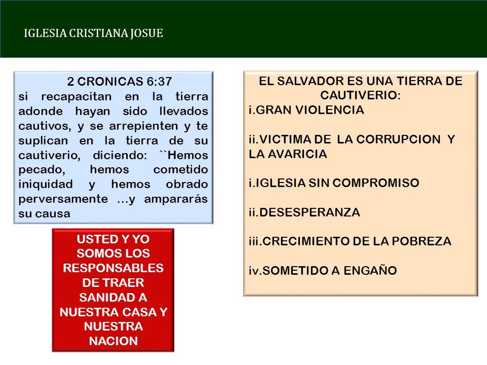 EL SALVADOR ES UNA TIERRA DE CAUTIVERIO: