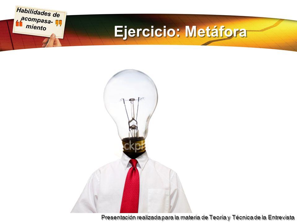 Ejercicio: Metáfora
