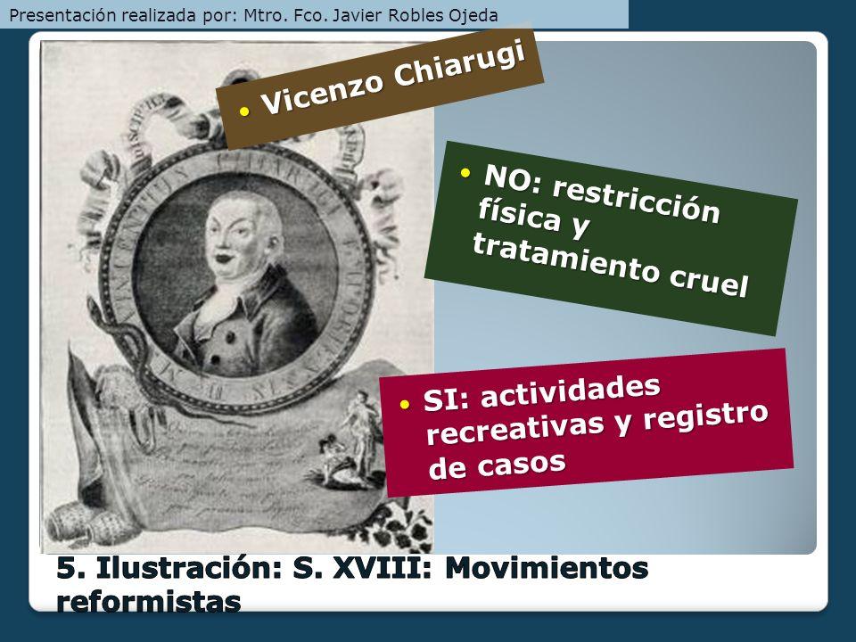 5. Ilustración: S. XVIII: Movimientos reformistas