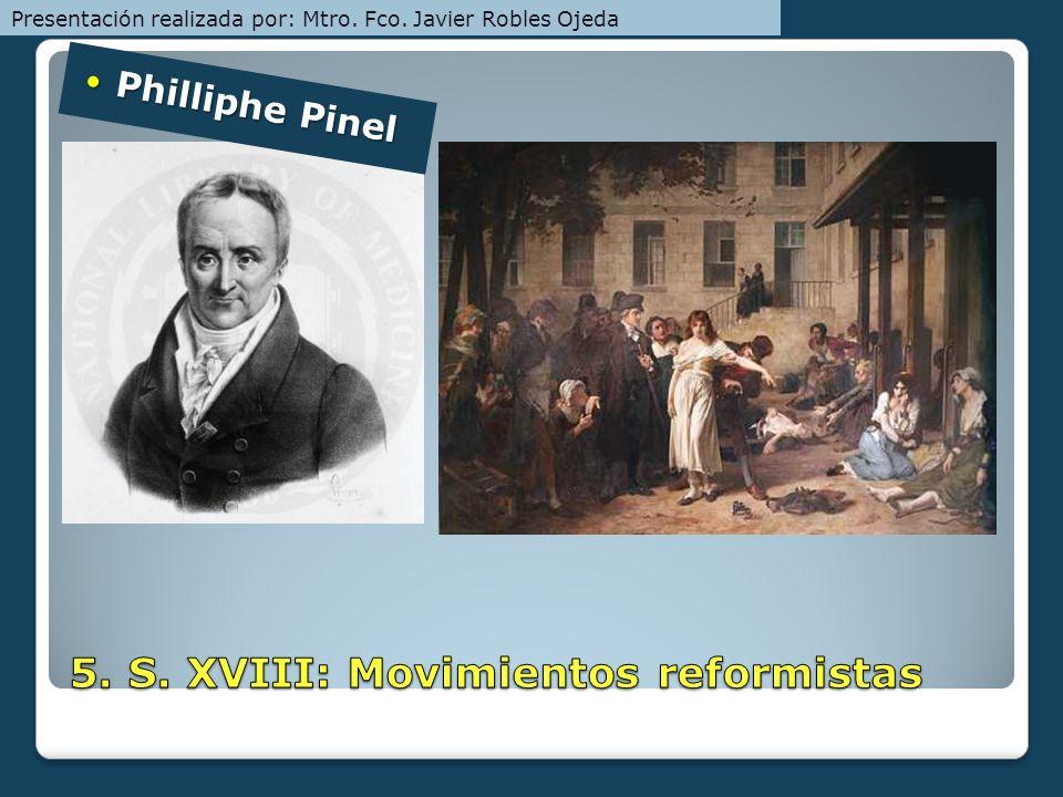 5. S. XVIII: Movimientos reformistas