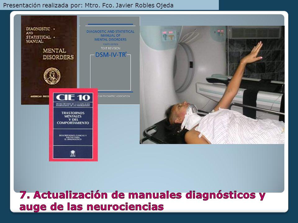 7. Actualización de manuales diagnósticos y auge de las neurociencias