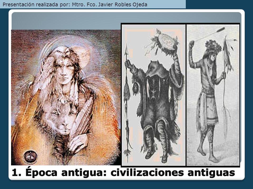 1. Época antigua: civilizaciones antiguas
