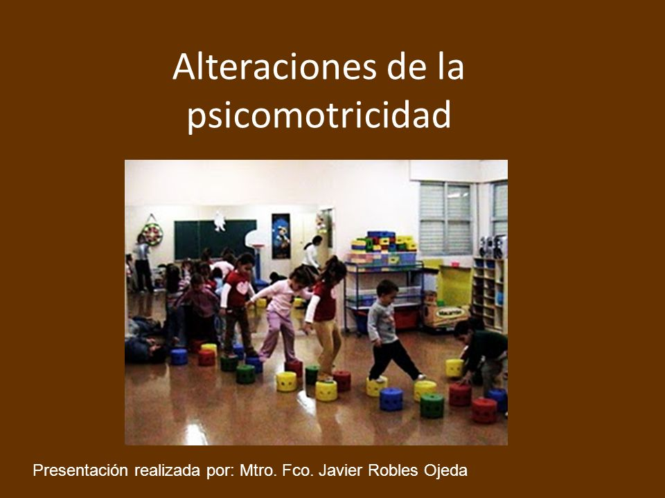 Alteraciones de la psicomotricidad