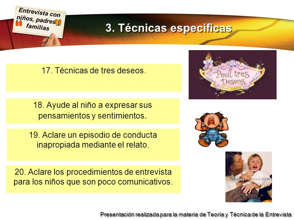 3. Técnicas especificas 17. Técnicas de tres deseos.