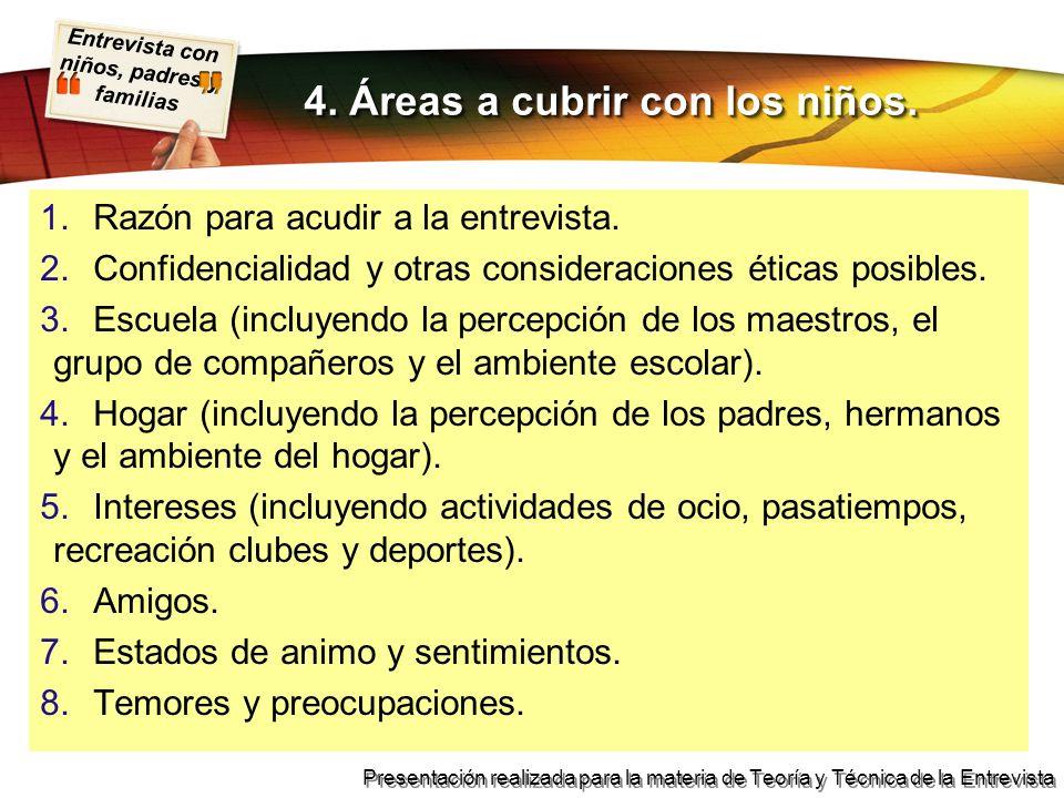 4. Áreas a cubrir con los niños.