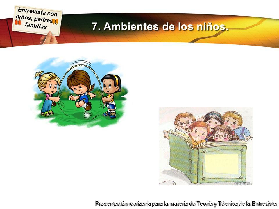 7. Ambientes de los niños.