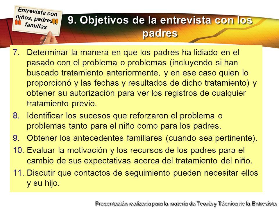 9. Objetivos de la entrevista con los padres