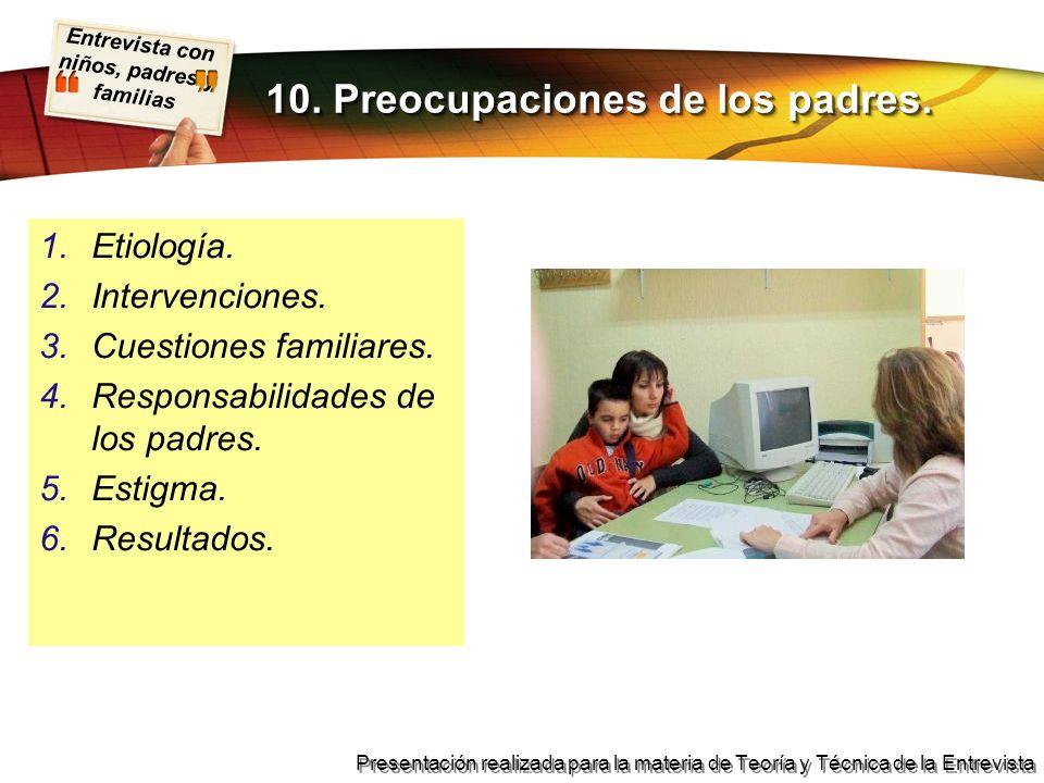 10. Preocupaciones de los padres.