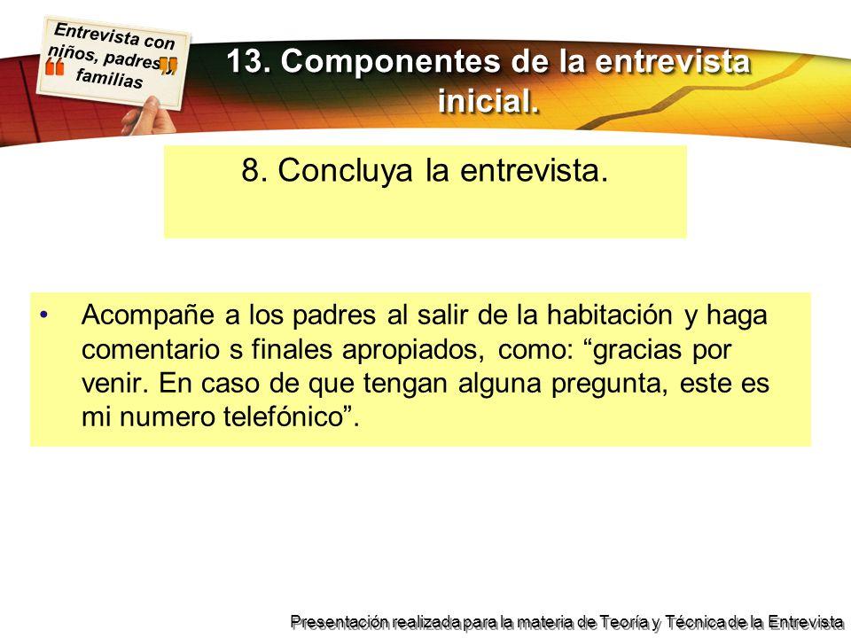 13. Componentes de la entrevista inicial.