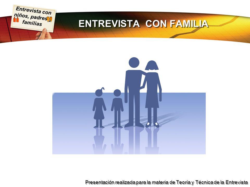 ENTREVISTA CON FAMILIA