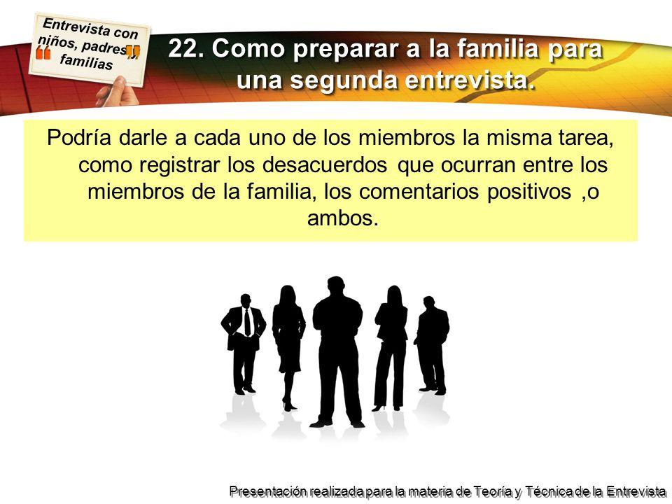 22. Como preparar a la familia para una segunda entrevista.