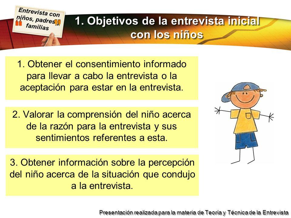 1. Objetivos de la entrevista inicial con los niños