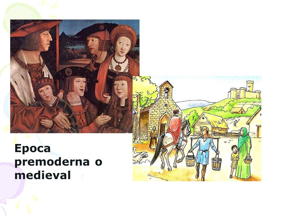Epoca premoderna o medieval
