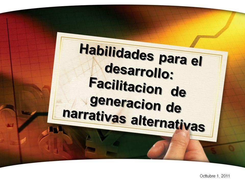 Habilidades para el desarrollo: Facilitacion de generacion de narrativas alternativas