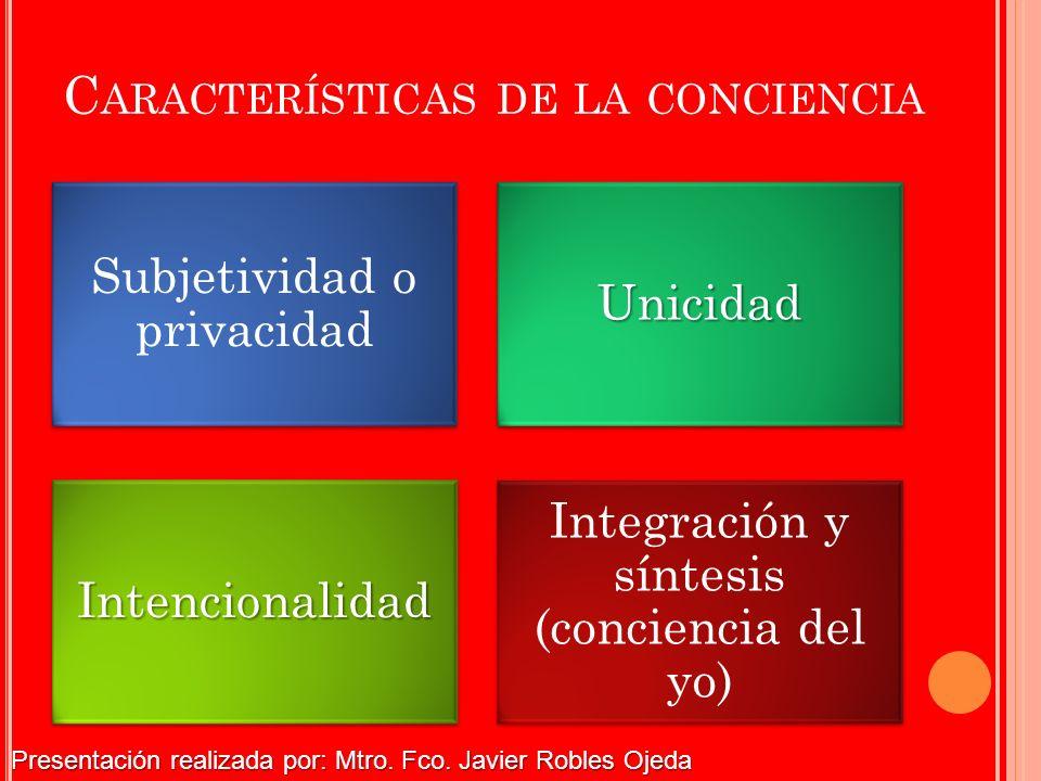 Características de la conciencia