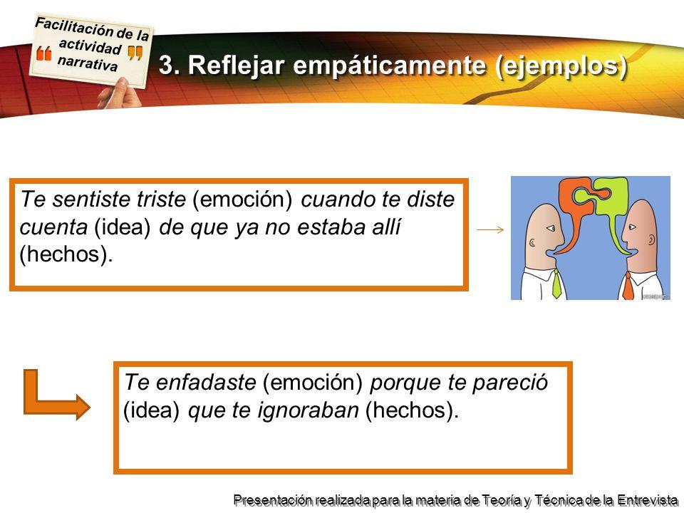 3. Reflejar empáticamente (ejemplos)