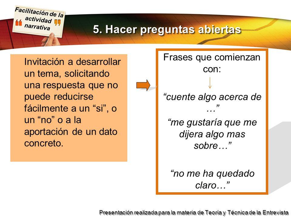 5. Hacer preguntas abiertas