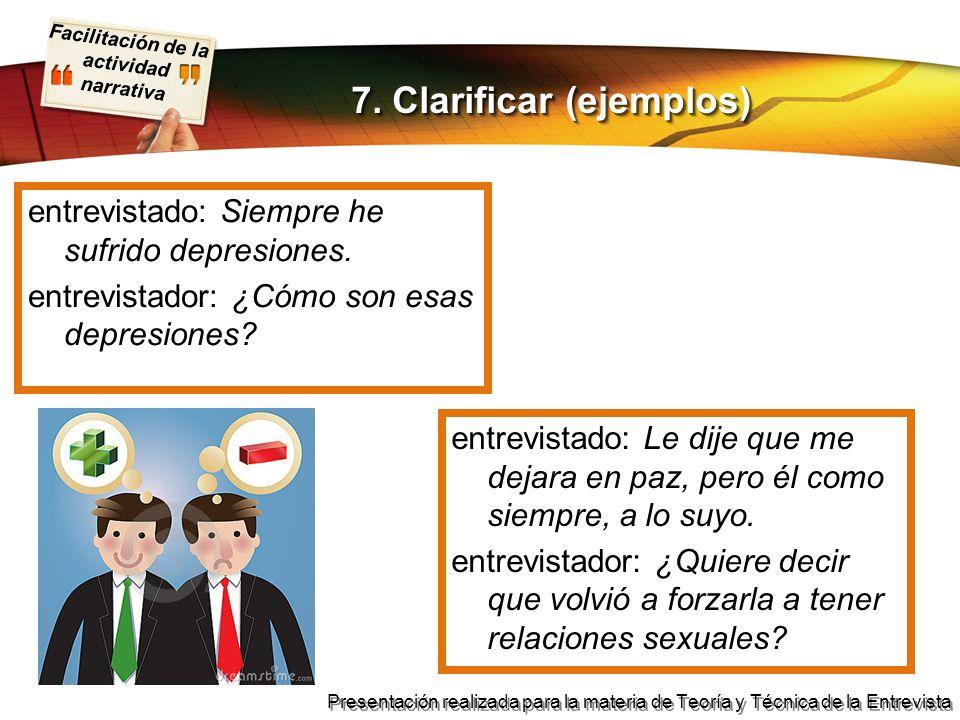 7. Clarificar (ejemplos)