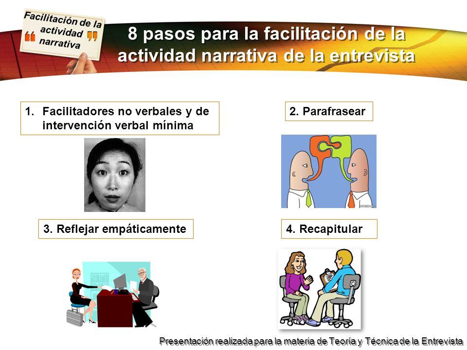 8 pasos para la facilitación de la actividad narrativa de la entrevista