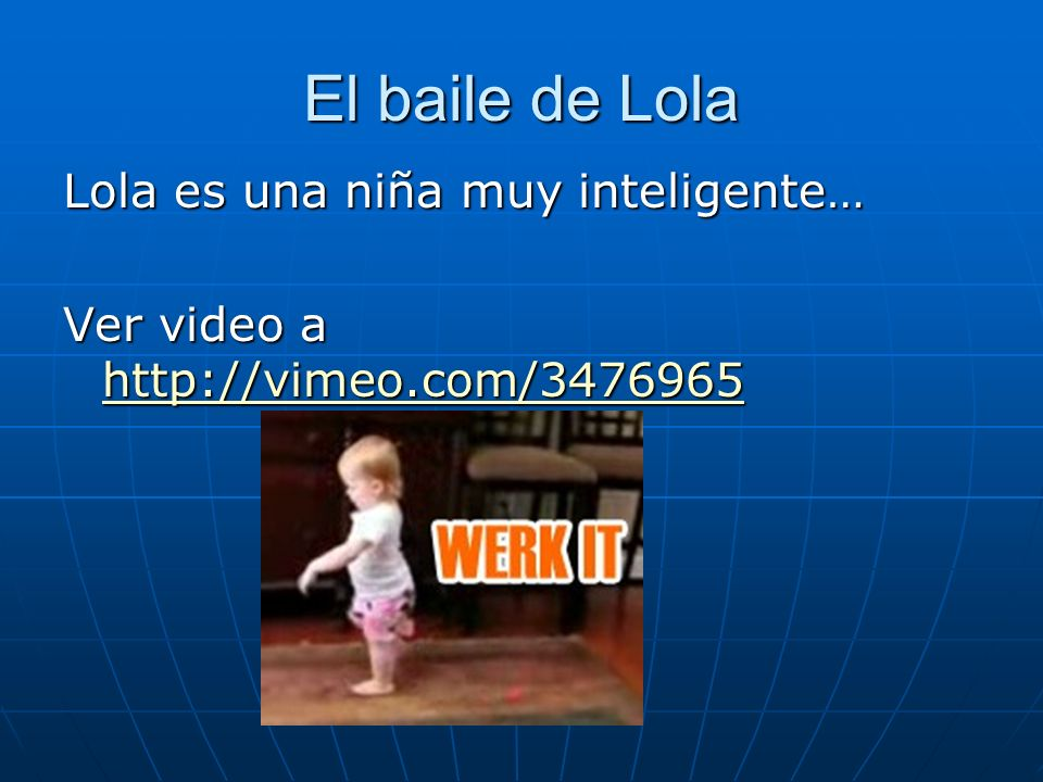 El baile de Lola Lola es una niña muy inteligente…