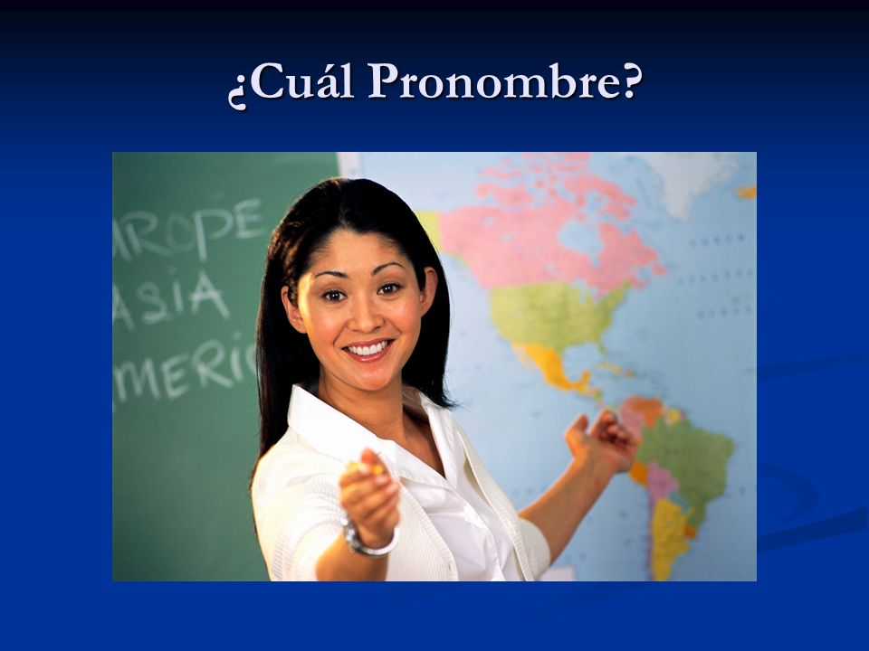 ¿Cuál Pronombre