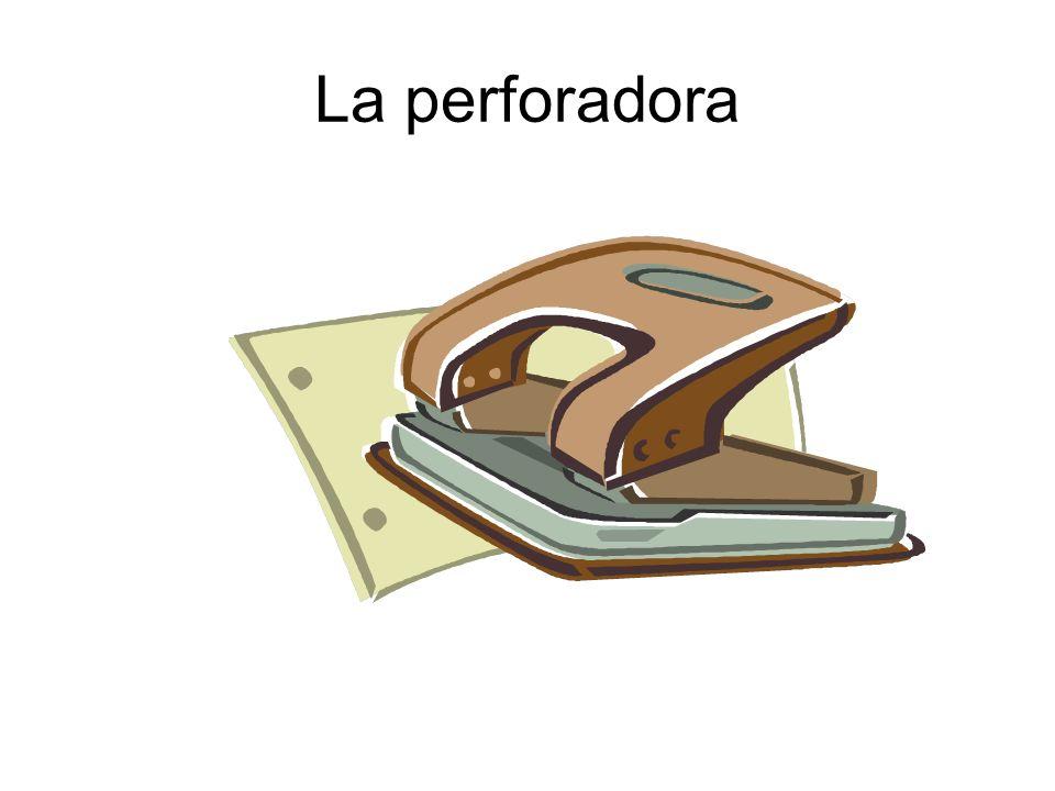 La perforadora