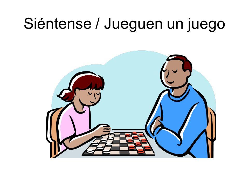 Siéntense / Jueguen un juego