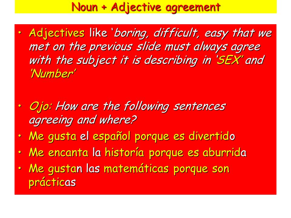 Noun + Adjective agreement