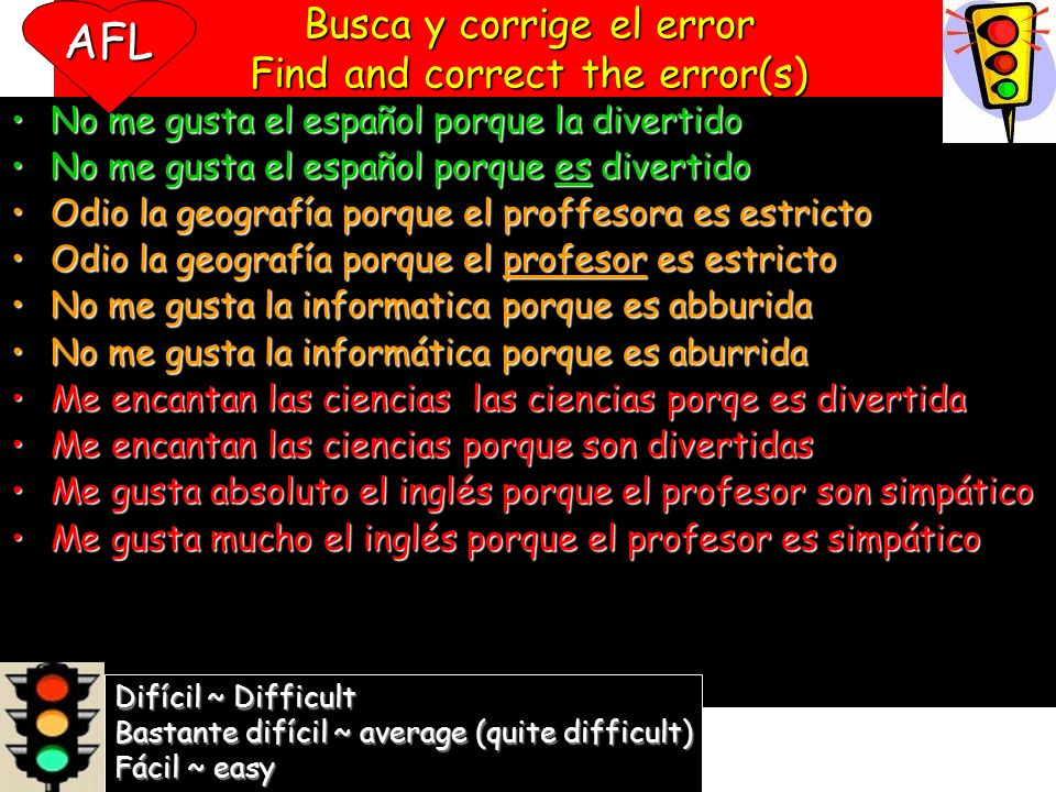 Busca y corrige el error Find and correct the error(s)
