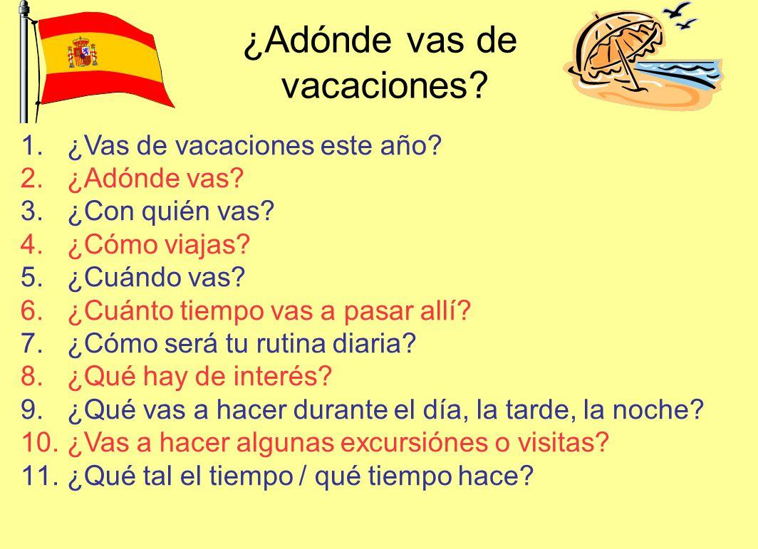 ¿Adónde vas de vacaciones