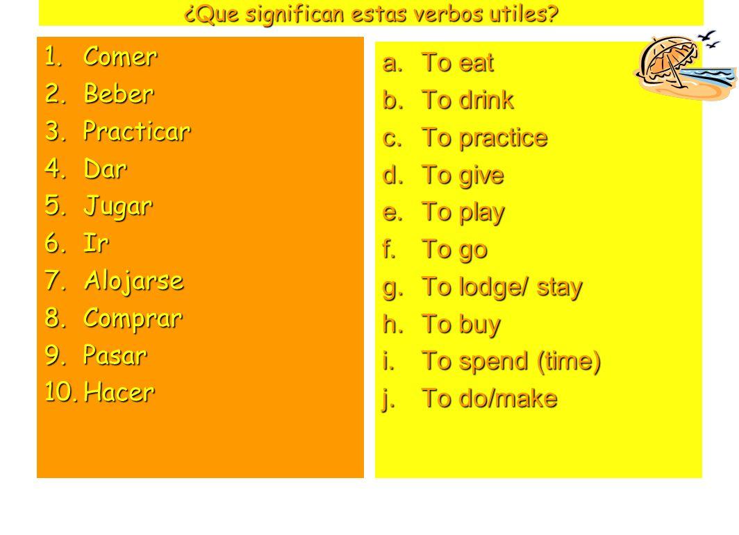 ¿Que significan estas verbos utiles