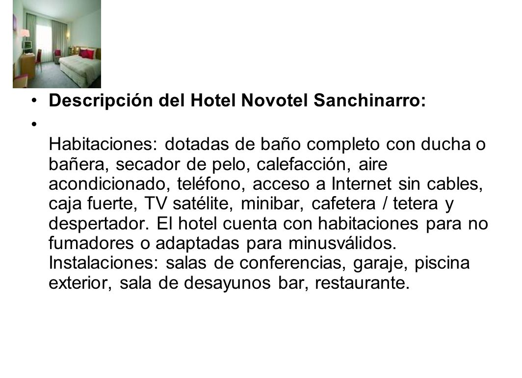Descripción del Hotel Novotel Sanchinarro: