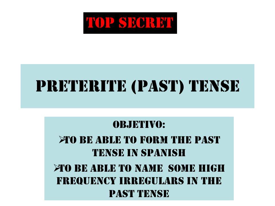 Preterite (past) Tense