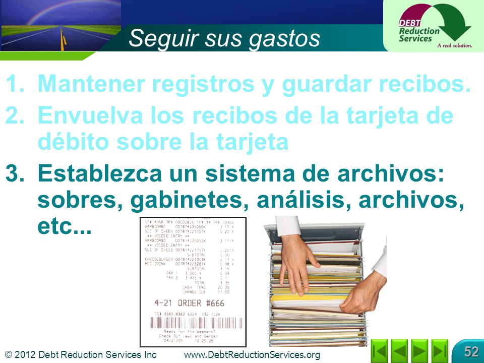 Mantener registros y guardar recibos.