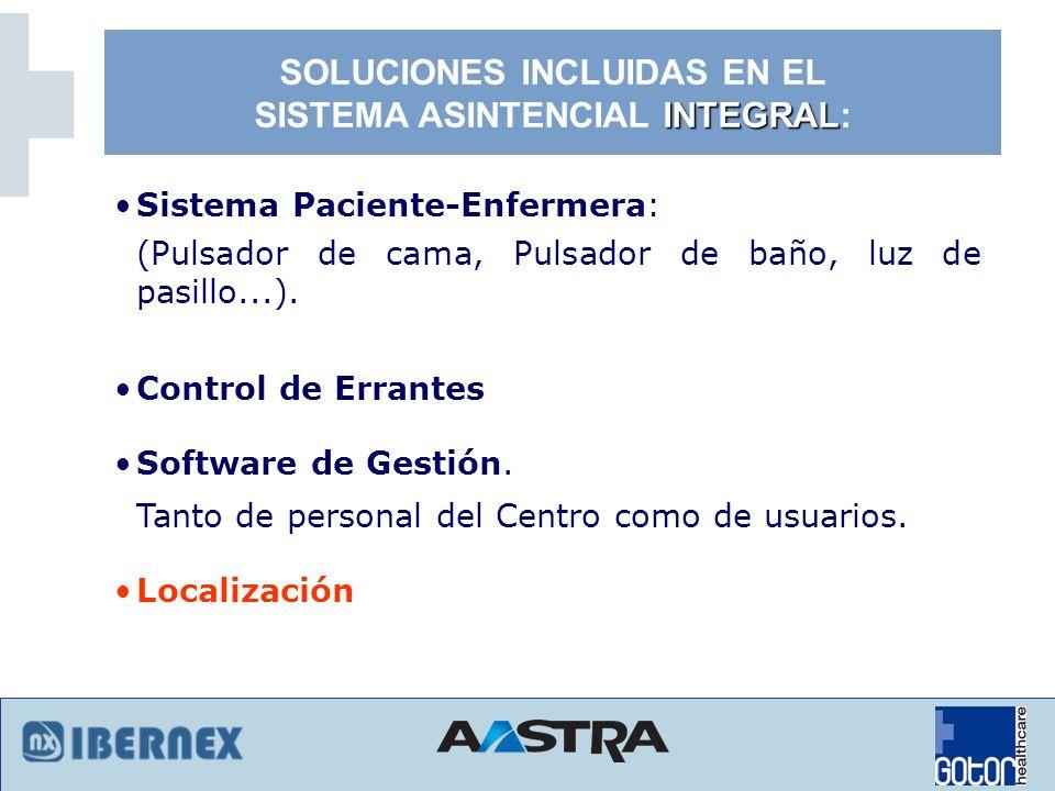 SOLUCIONES INCLUIDAS EN EL SISTEMA ASINTENCIAL INTEGRAL: