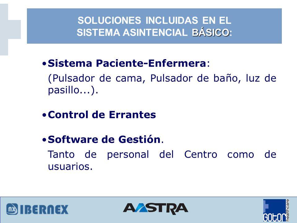 SOLUCIONES INCLUIDAS EN EL SISTEMA ASINTENCIAL BÁSICO: