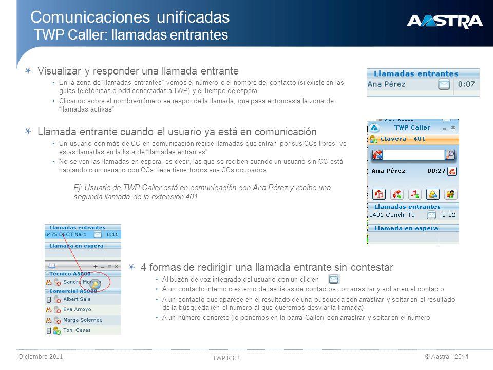 Comunicaciones unificadas TWP Caller: llamadas entrantes