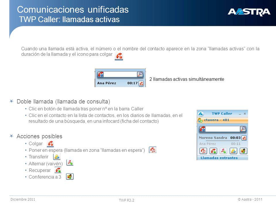 Comunicaciones unificadas TWP Caller: llamadas activas