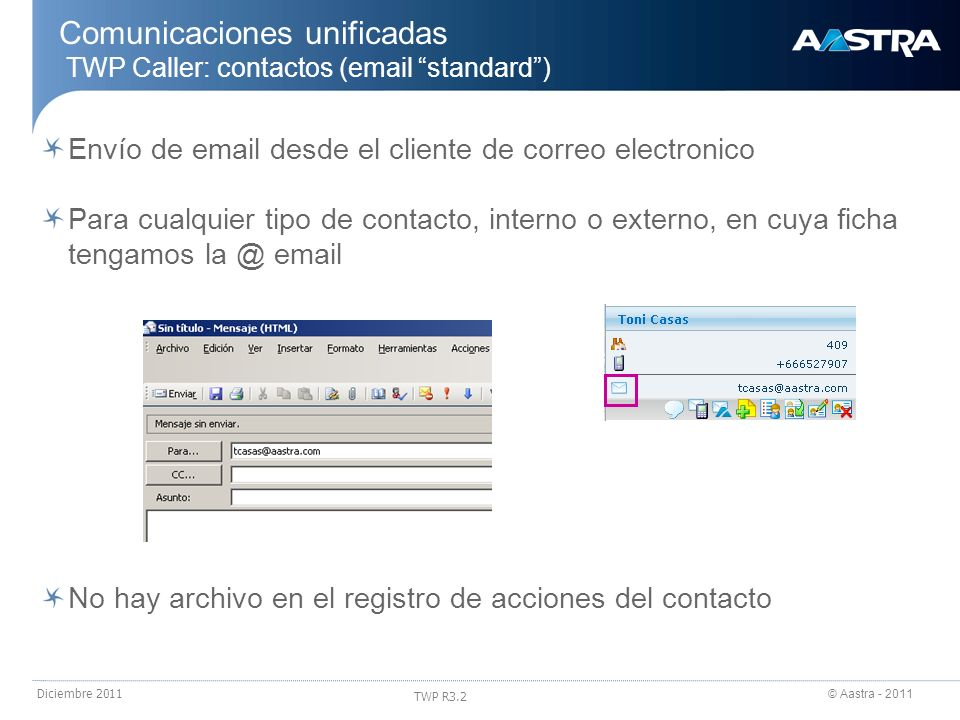 Comunicaciones unificadas TWP Caller: contactos (email standard )
